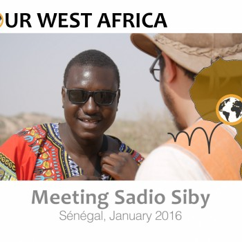 Meeting Sadio Siby